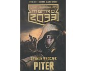 Szczegóły książki PITER (UNIWERSUM METRO 2033)