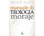 Szczegóły książki MANUALE DI TEOLOGIA MORALE