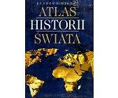 Szczegóły książki ATLAS HISTORII ŚWIATA