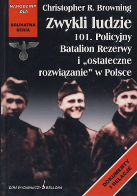 ZWYKLI LUDZIE - 101. POLICYJNY BATALION REZERWY ...