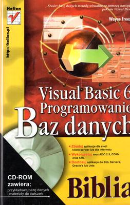 VISUAL BASIC 6. PROGRAMOWANIE BAZ DANYCH - BIBLIA