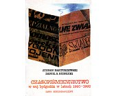 Szczegóły książki CZASOPIŚMIENNICTWO W WOJ. BYDGOSKIM W LATACH 1980 - 1992