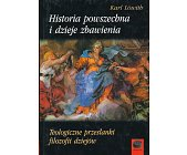 Szczegóły książki HISTORIA POWSZECHNA I DZIEJE ZBAWIENIA