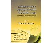 Szczegóły książki LITERATURY SŁOWIAŃSKIE PO ROKU 1989. T.1,T.2,T.3, T.4