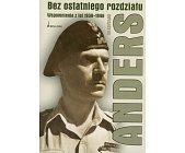 Szczegóły książki BEZ OSTATNIEGO ROZDZIAŁU - WSPOMNIENIA Z LAT 1939-1946