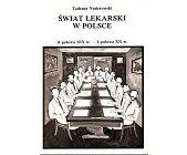 Szczegóły książki ŚWIAT LEKARSKI W POLSCE