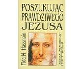 Szczegóły książki POSZUKUJĄC PRAWDZIWEGO JEZUSA
