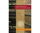 Szczegóły książki STANDARYZACJA OPISU ARCHIWALNEGO