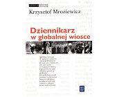 Szczegóły książki DZIENNIKARZ W GLOBALNEJ WIOSCE