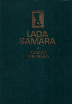 LADA SAMARA. BUDOWA I NAPRAWA