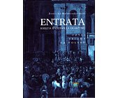 Szczegóły książki ENTRATA KSIĘCIA RADZIWIŁŁA DO RZYMU CZYLI...