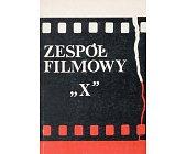 Szczegóły książki ZESPÓŁ FILMOWY X