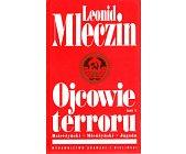 Szczegóły książki OJCOWIE TERRORU - TOM 1