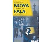 Szczegóły książki NOWA FALA: O PEWNEJ PRZYGODZIE KINA FRANCUSKIEGO