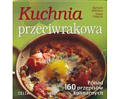 Szczegóły książki KUCHNIA PRZECIWRAKOWA