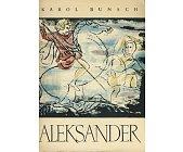 Szczegóły książki ALEKSANDER, PARMENION, OLIMPIAS