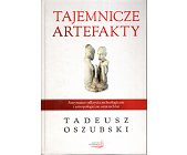 Szczegóły książki TAJEMNICZE ARTEFAKTY