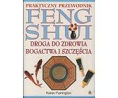 Szczegóły książki PRAKTYCZNY PRZEWODNIK FENG SHUI