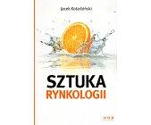Szczegóły książki SZTUKA RYNKOLOGII