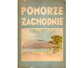 Szczegóły książki POMORZE ZACHODNIE - 2 TOMY