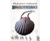 Szczegóły książki VAMOS, PEREGRINO!