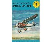 Szczegóły książki SAMOLOT MYŚLIWSKI PZL P-24