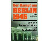 Szczegóły książki DER KAMPF UM BERLIN 1945