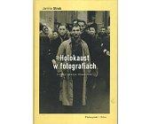 Szczegóły książki HOLOKAUST W FOTOGRAFIACH