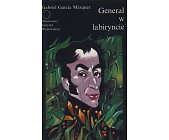 Szczegóły książki GENERAŁ W LABIRYNCIE