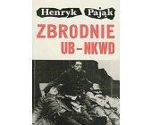 Szczegóły książki ZBRODNIE UB - NKWD