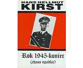 Szczegóły książki ROK 1945 - KONIEC - 2 TOMY