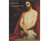 Szczegóły książki JEZUS CHRYSTUS - CZŁOWIEK I BÓG