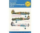 Szczegóły książki SAMOLOT SZKOLNO-TRENINGOWY UT-2 (TYPY BRONI I UZBROJENIA - ZESZYT 107)