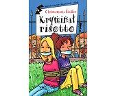 Szczegóły książki KRYMINAŁ RISOTTO