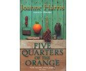 Szczegóły książki FIVE QUARTERS OF THE ORANGE
