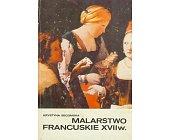 Szczegóły książki MALARSTWO FRANCUSKIE XVII WIEKU
