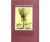 Szczegóły książki ŻYCIE CODZIENNE W PAŃSTWIE KONGO W XVI-XVIII W.