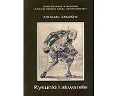 Szczegóły książki RYSUNKI I AKWARELE - KATALOG ZBIORÓW