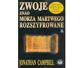 Szczegóły książki ZWOJE ZNAD MORZA MARTWEGO ROZSZYFROWANE