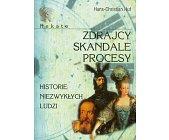 Szczegóły książki HEKATE - ZDRAJCY, SKANDALE, PROCESY - HISTORIE NIEZWYKŁYCH LUDZI