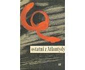 Szczegóły książki OSTATNI Z ATLANTYDY