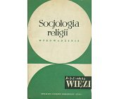 Szczegóły książki SOCJOLGIA RELIGII. WPROWADZENIE