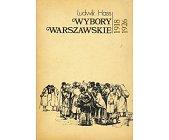Szczegóły książki WYBORY WARSZAWSKIE 1918 - 1926