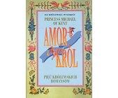 Szczegóły książki AMOR I KRÓL - PIĘĆ KRÓLEWSKICH ROMANSÓW