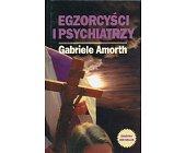 Szczegóły książki EGZORCYŚCI I PSYCHIATRZY
