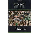 Szczegóły książki MITOLOGIE ŚWIATA - HINDUSI