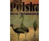 Szczegóły książki POLSKA JÓZEFA CHEŁMOŃSKIEGO