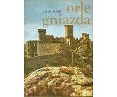 Szczegóły książki ORLE GNIAZDA