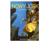 Szczegóły książki NOWY JORK - METROPOLIE ŚWIATA