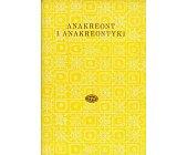 Szczegóły książki ANAKREONT I ANAKREONTYKI
